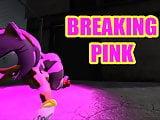 Breaking pink
